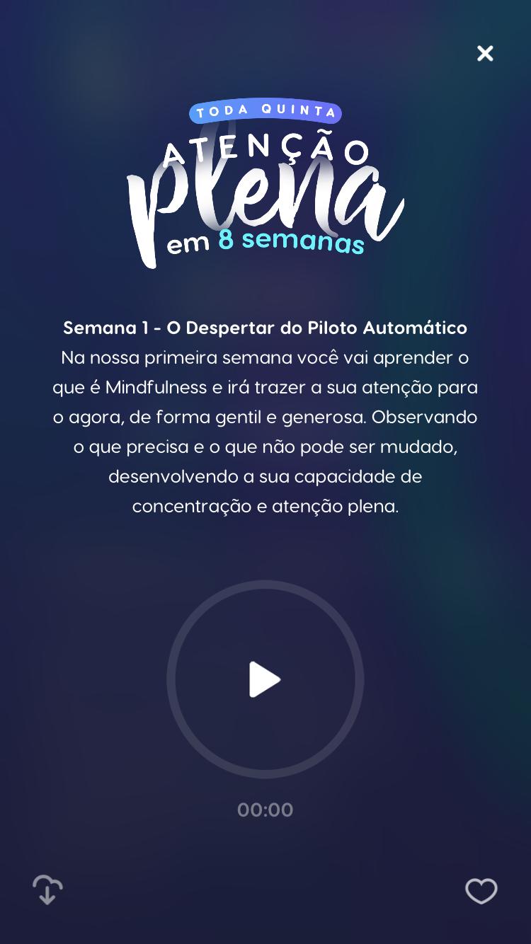 """tela do programa """"Atenção Plena em 8 semanas"""" do zen app para ajudar a manter o autocontrole no trabalho"""